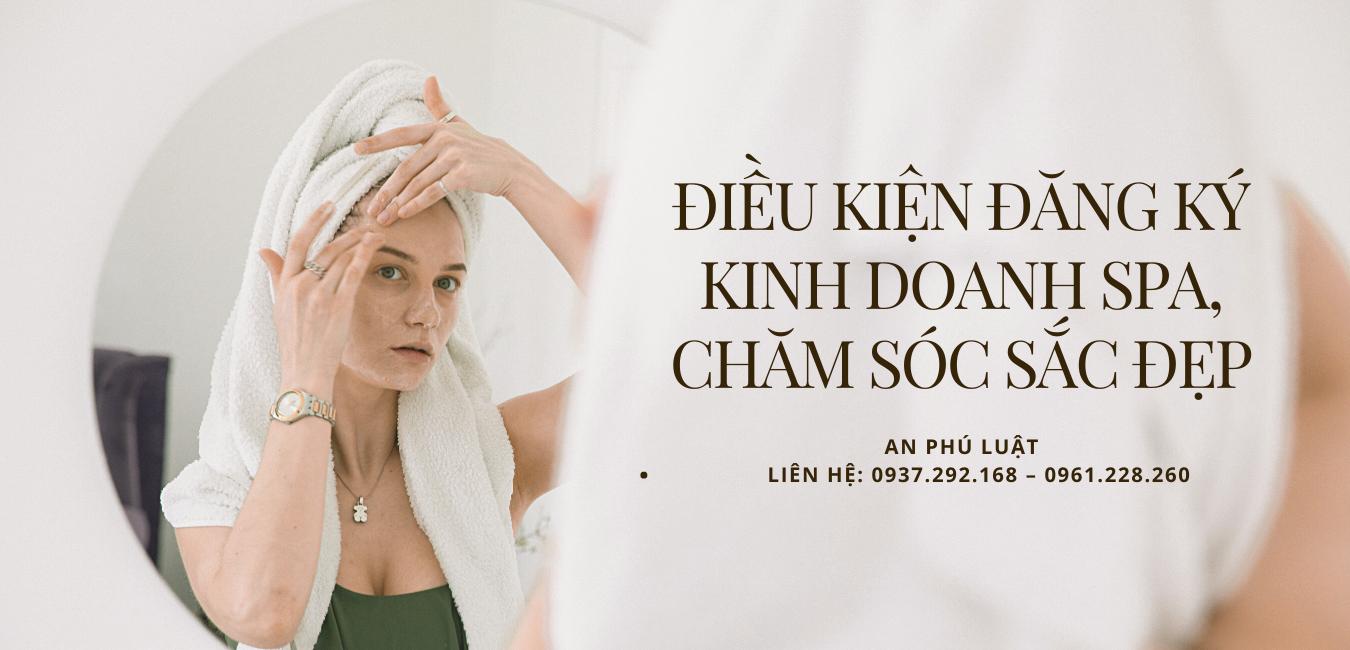 điều kiện đăng ký kinh doanh spa, chăm sóc sắc đẹp
