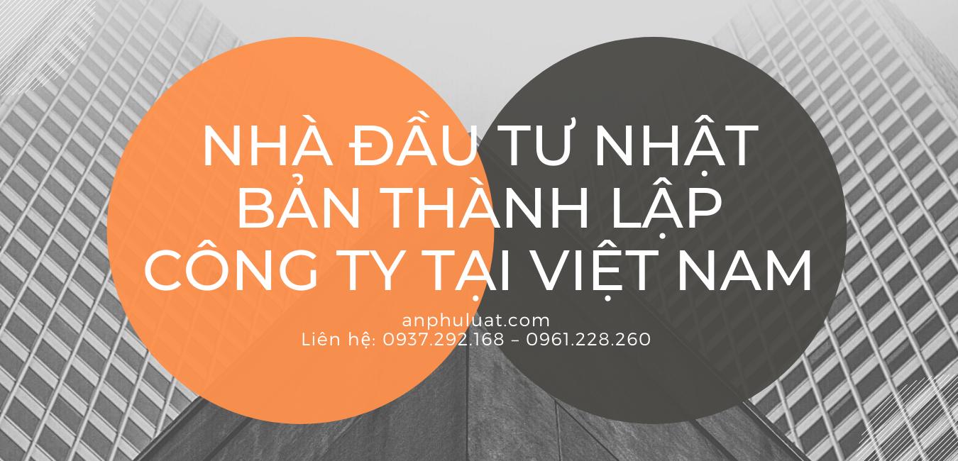 nhà đầu tư Nhật Bản thành lập công ty tại Việt Nam